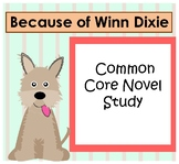 Because of Winn Dixie Common Core {Comprehensive Novel Study}
