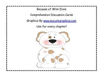 Because of Winn Dixie Comprehension Discussion Cards