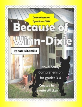 Because of Winn-Dixie Comprehension Questions Only