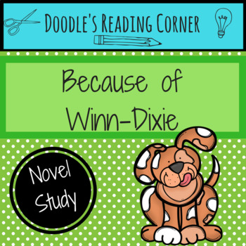 Because of Winn-Dixie Comprehension Questions and Lesson Plans