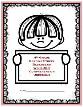 Because of Winn Dixie Comprehension - Reading Street