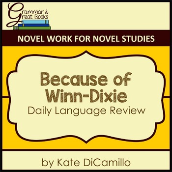 Because of Winn-Dixie: Daily Language Review