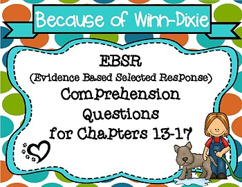 Because of Winn-Dixie EBSR Comprehension Questions Chapters 13-17