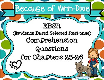 Because of Winn-Dixie EBSR Comprehension Questions Chapters 23-26