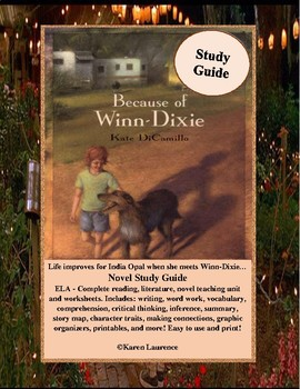 Because of Winn-Dixie ELA Study Guide Teaching Unit Complete!