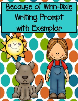 Because of Winn-Dixie Exemplar and Writing Prompt