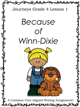 Because of Winn-Dixie--Writing Prompt-Journeys Grade 4-Lesson 1