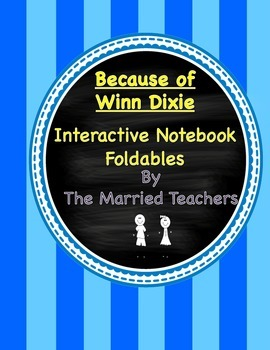 Because of Winn Dixie Interactive Literature and Grammar Notebook Foldables