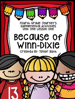 Fourth Grade Journey's Supplemental Activities: Because of Winn-Dixie Lesson One