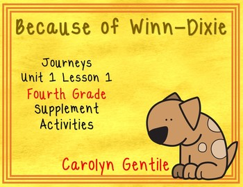 Because of Winn-Dixie Journeys Unit 1 Lesson 1 Fourth Grade Sup. Act.