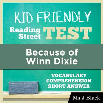 Because of Winn Dixie KID FRIENDLY Reading Street Test