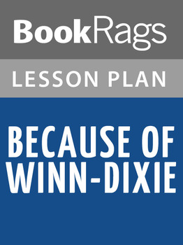 Because of Winn-Dixie Lesson Plans