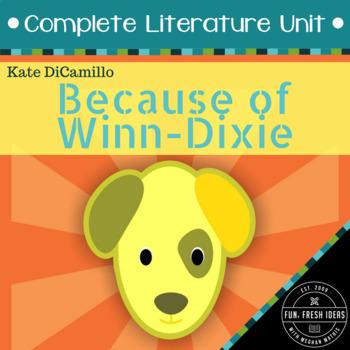 Because of Winn-Dixie - Literature Unit