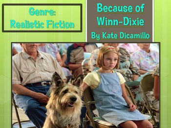 Because of Winn-Dixie Chapters 1-4 Louisiana Guidebook Lesson 1 Bundle