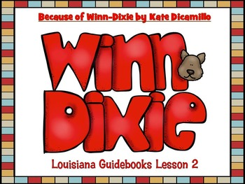 Because of Winn-Dixie Louisiana Guidebooks Lesson 2 Printables Pack