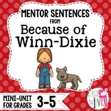 Because of Winn-Dixie Mentor Sentences & Interactive Activities Mini-Unit (3-5)