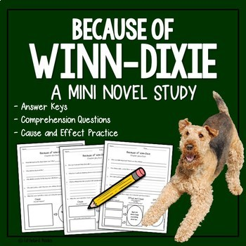 Free Because of Winn-Dixie Mini Unit (Focus Skill: Cause and Effect) Free!
