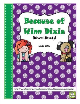 Because of Winn Dixie Novel Study and FREE Task Cards (CC Aligned)
