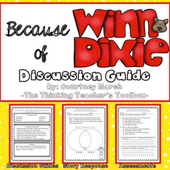 Because of Winn Dixie Novel Study Discussion Guide