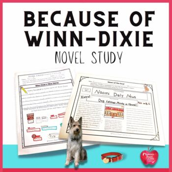 Because of Winn-Dixie Novel Study Packets for Distance Learning