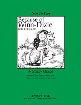 Because of Winn Dixie - Novel-Ties Study Guide
