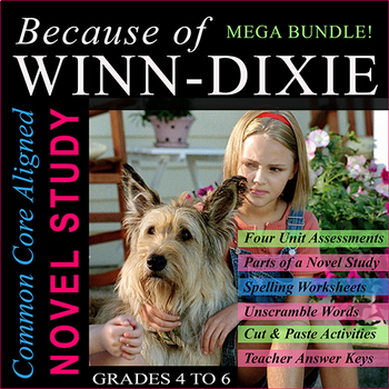 Because Of Winn-Dixie Novel Study / ALL CHAPTERS / Over 200 Pages / Print & Go