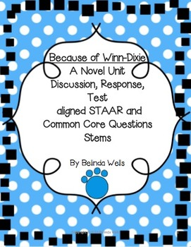 Because of Winn-Dixie Novel Unit-discussion, response, test