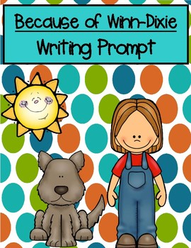 Because of Winn-Dixie Opinion Writing Prompt