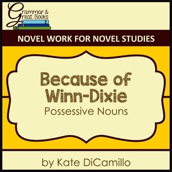 Because of Winn-Dixie: Possessive Nouns