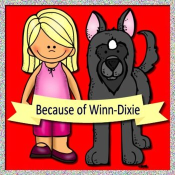 Because Of Winn Dixie Reading Street Poster Set Coloring