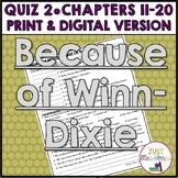 Because of Winn-Dixie Quiz 2 (Ch. 11-20)