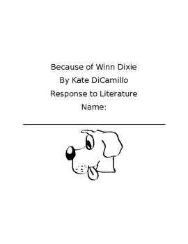 Because of Winn Dixie Response to Literature  Questions
