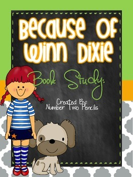 Because of Winn Dixie Reader Response & Comprehension Packet