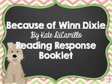 Because of Winn Dixie Reading Response Booklet