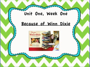 Because of Winn Dixie - Reading Street 4th Grade Unit One, Week One