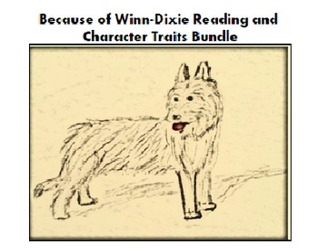 Because of Winn-Dixie Reading and Character Study Bundle