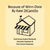 Because of Winn Dixie Literature Circle Workbook
