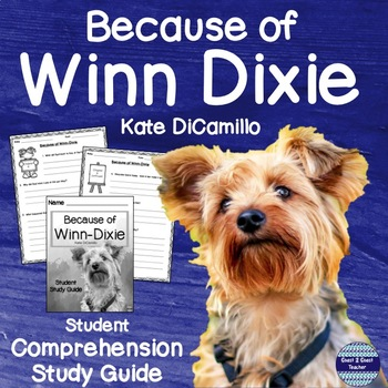 #Springbackin Because of Winn-Dixie Study Guide