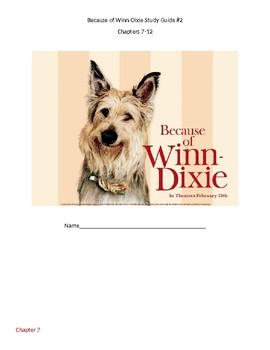 Because of Winn-Dixie Study Guide Chapters 7-12