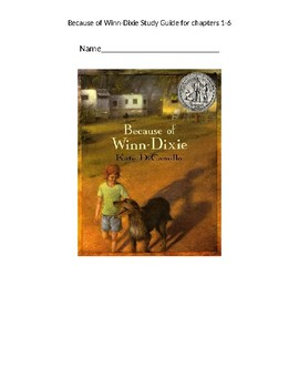 Because of Winn Dixie Study Guide chapters 1-6