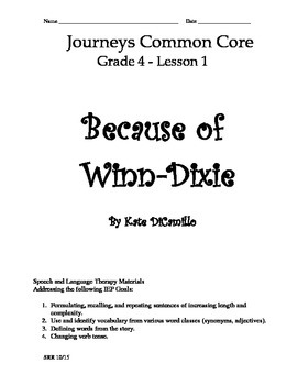Journeys Common Core 4th - Because of Winn-Dixie Supplemental Packet for the SLP
