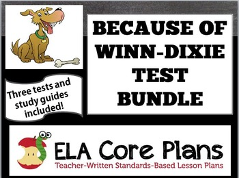 Because of Winn-Dixie Test Bundle ~ Three Tests Included