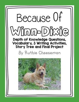 Houghten Mifflin and Reading Street: Because of Winn-Dixie Unit