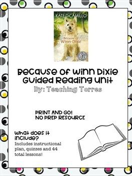 Because of Winn Dixie Unit