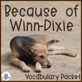 Because of Winn-Dixie Vocabulary Packet