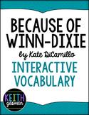 Because of Winn-Dixie (Winn Dixie):  Interactive Notebook Vocabulary Activities