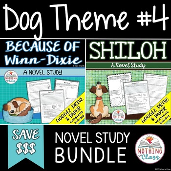 Because of Winn-Dixie and Shiloh: Dog Theme Novel Studies