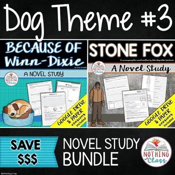 Because of Winn-Dixie and Stone Fox: Dog Theme Novel Studies