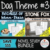 Because of Winn-Dixie and Stone Fox: Dog Theme Novel Studies Distance Learning