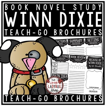 Because of Winn Dixie by: Kate DiCamillo [Book Review Template]